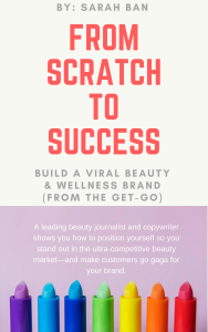 From Scratch to Success: Build a Viral Beauty & Wellness Brand (From the Get-Go)